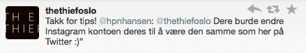 Twitter The Thief Bursdag på THE THIEF   rå kundeservice via sosiale medier!